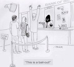 This is bail-out!