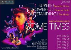 We're giving you a last chance to watch #Sometimes, tonight 7:30PM at Jus'Trufs Customised Chocolatiers. So if you haven't already watched it, book your tickets on bookmyshow and drop in this time.