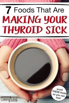 7 Foods That Are Making Your Thyroid Sick Every cell in the body depends on thyroid hormones for regulation of their metabolism. So if your thyroid is sick, your entire body will suffer. Learn about the 7 foods that are detrimental to your thyroid and t Hypothyroidism Diet, Thyroid Diet, Thyroid Hormone, Hashimotos Disease Diet, Losing Weight With Hypothyroidism, Foods For Thyroid Health, Underactive Thyroid, Natural Remedies, Health Foods
