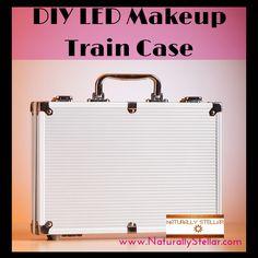 DIY | LED Makeup Train Case for under $100 ⋆ Naturally Stellar
