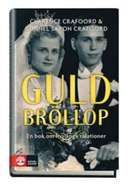 Guldbröllop: om livslånga relationer / Clarence Crafoord & Gunnel Saxon Crafoord    #psykologi #sociologi #relationer #boktips #faktaböcker