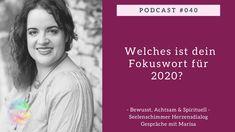 Podcast 040 - Welches ist dein Fokuswort für 2020? - YouTube Angst, Memes, Youtube, Experiment, Monat, November, Island, Inspiration, Celebrate Life