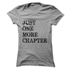 Just One More Chapter 2 T Shirt, Hoodie, Sweatshirt