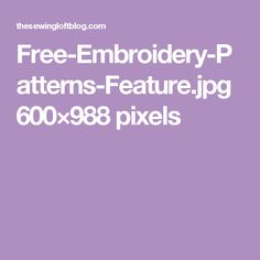 Free-Embroidery-Patterns-Feature.jpg 600×988 pixels