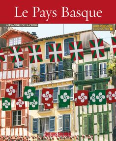 The colourful Pays Basque - New-York Surf TV… Aquitaine, Pays Basque France, Biarritz, Basque Country, Surf Girls, My Heritage, Vintage Travel Posters, Bilbao, Art And Architecture