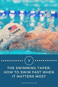 The Swimming Taper: How to Swim Fast When It Matters Most via @yourswimbook