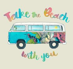 Poster | TAKE THE BEACH WITH YOU von Tracie Andrews | more posters at http://moreposter.de / T1 VW Bulli