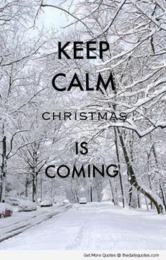 KEEP CALM CHRISTMAS IS COMING tjn