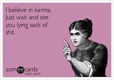 Karma ...