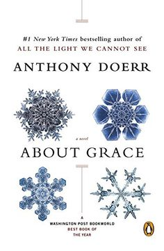 About Grace: A Novel: Anthony Doerr: 9780143036166: Amazon.com: Books
