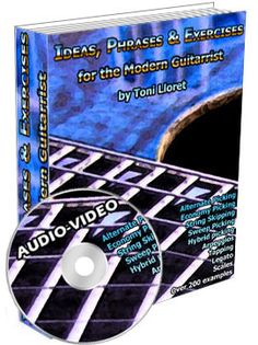 Ideas, phrases and exercises for the modern guitarist. http://www.tonilloretbook.com/?hop=damien73