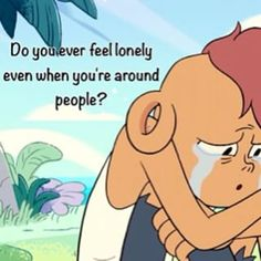 This is one of my favorite quotes from Steven Universe  I can seriously relate with Lars so much on this Steven Universe Quotes, Greg Universe, Le Cri, Steven Univese, Feeling Lonely, I Can Relate, Lyric Quotes, Adventure Time, Favorite Quotes