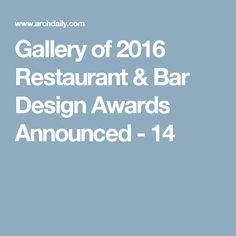 Gallery of 2016 Restaurant & Bar Design Awards Announced - 14