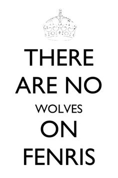 There are no Wolves on Fenris.