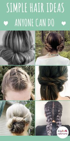 Simple hair ideas that anyone can do and also hairdo ideas to keep you cool in the warmer months.