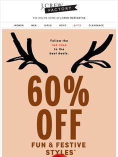 Fun. Festive. And 60% off. - J.Crew Factory Christmas Campaign, Christmas Ad, Christmas Design, Christmas Banners, Holiday Emails, Holiday Sales, Christmas Newsletter, Display Advertising, Advertising Ideas