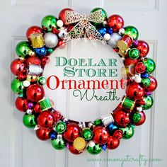Use dollar store ornaments and a glue gun to make your own wreath!