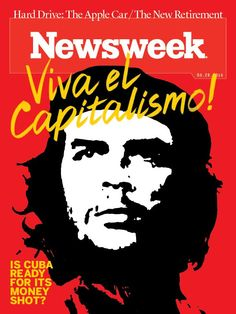 Newsweek, March 20, 2015. Reminds me of Paul Davis' Evergreen cover of Che Guevera.