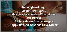 Best Raksha Bandhan Thoughts English : Read And Share Collection Of Great Thoughts About Raksha Bandhan in English. Poem On Raksha Bandhan, Raksha Bandhan Shayari, Raksha Bandhan Messages, Raksha Bandhan Photos, Raksha Bandhan Cards, Happy Raksha Bandhan Status, Happy Raksha Bandhan Quotes, Happy Raksha Bandhan Wishes, Happy Raksha Bandhan Images