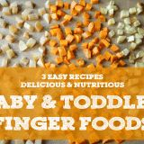 Baby & Toddler Finger Foods