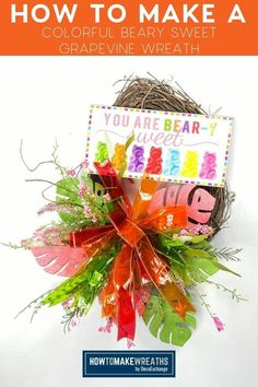 I'm showing you how to make a colorful beary sweet grapevine wreath. I'm playing with jelly ribbon and an adorable sign and the results are adorable! How To Make Bows, How To Make Wreaths, Christmas Wreaths, Christmas Bulbs, Mardi Gras Wreath, Snowman Faces, Wreath Tutorial, Summer Wreath, Grapevine Wreath