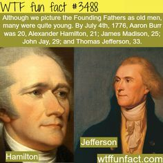 WTF Facts - Page 55 of 1300 - Funny, interesting, and weird facts How old were the Founding Fathers - WTF fun facts Wtf Fun Facts, Funny Facts, Random Facts, Crazy Facts, History Memes, History Facts, Nasa History, Strange History, Gi Joe