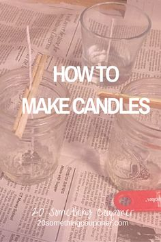 I looked up how to make candles at home and I'd like to share what I learned with you! They're easy and affordable.