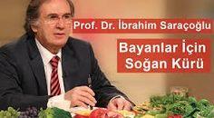 İbrahim Saraçoğlu Soğan Kürü   Saglikguncesi.com