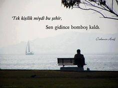 30 poems of Özdemir Asaf's emotional emotions on his birthday Poetry Quotes, Sad Quotes, Love Quotes, Blackout Poetry, Rainer Maria Rilke, Shel Silverstein, John Keats, Anais Nin, Charles Bukowski