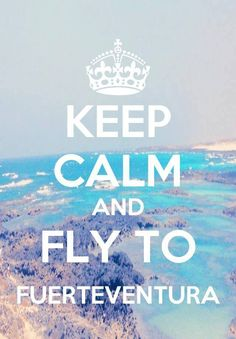"""Keep Calm and Fly to Fuerteventura"" Ja dieses Jahr noch 😍 Holiday Places, Holiday Time, Tenerife, Algarve, Menorca, Beautiful Places To Visit, Places To See, Canary Islands Fuerteventura, Learn To Surf"