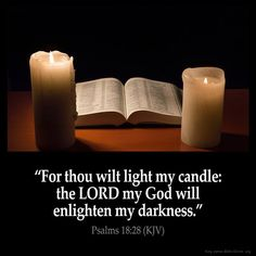 "✝✡Trust in the LORD with all thine Heart✡✝ ( Psalms 18:28 KJV ) ""For thou wilt light my candle: the LORD my God will enlighten my darkness.""!! Jesus ( Yeshua ) is Our SAVIOR in Heaven, HE is The W..."