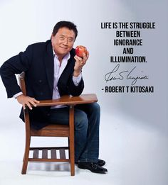 Life is the struggle between ignorance and illumination. Home Based Business Opportunities, Business Advice, Robert Kiyosaki Quotes, Motivational Books, Inspirational Quotes, Rich Dad Poor Dad, Agent Of Change, Financial Literacy, Great Words
