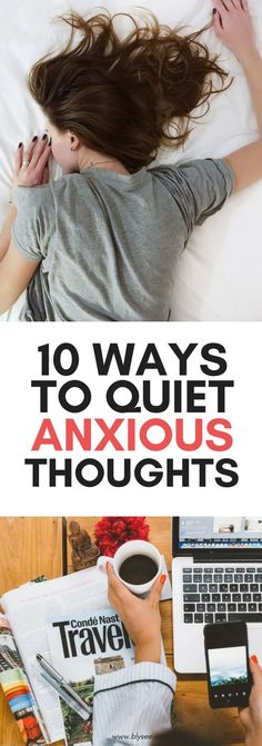 10 Ways To Quiet An Anxious Mind #mentalhealth #wellbeing #anxiety #anxious #wellness #mentalbreak