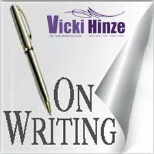 National Novel Writing Month #NaNoWriMo vicki hinze, on writing