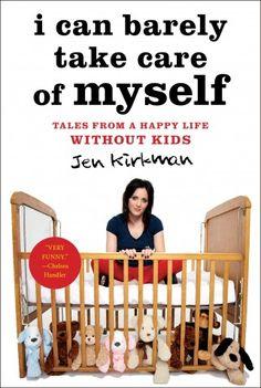 Jen Kirkman: Childfree by Choice   Dame Magazine