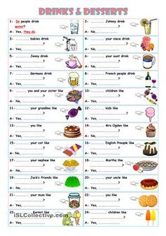 Forming questions in the Present Simple Tense with ''DO'' OR ''DOES'' and Giving short answers accordingly to express preferences with drink and desserts vocabulary. Key for the exercise is given. - ESL worksheets