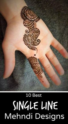 One Line mehndi Design will gives your more beauty to your hands. Instead of wearing full hands single line Mehndi designs may look like a big commitment in mehndi for marriage occasions. Henna Hand Designs, Mehandi Designs, Mehndi Designs 2018, Stylish Mehndi Designs, Mehndi Design Pictures, Beautiful Henna Designs, Mehndi Designs For Hands, Henna Tattoo Designs, Beautiful Mehndi
