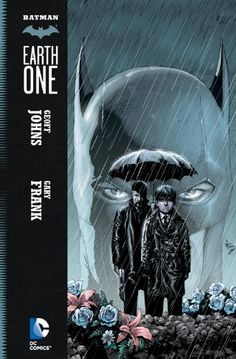Batman: Earth One, 2012 The New York Times Best Sellers Hardcover Graphic Books winner, Geoff Johns and Gary Frank #NYTime #GoodReads #Books