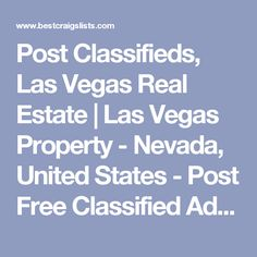 Post Classifieds, #Lavegas Real Estate | Las Vegas #Property - Nevada, United States - Post Free Classified Ads, Jobs, For Sale, Vehicles, Matrimonial, Real Estate, Community, Services