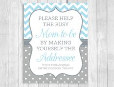 Printable Help the Busy Mom-to-Be 8x10 Write Your Address Blue and Gray Boy's Baby Shower Sign WeddingsBySusan