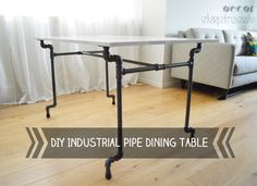 Industrial Pipe Dining Table Tutorial
