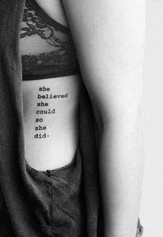 "dream tattoo ""she believed she could so she did"""