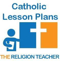 Catholic Lesson Plans on Jared Dees The Religion Teacher