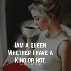 QUEEN definitely not long term goal for me or my daughter and those who consider. - motivation and quotes - Decoration Clues Classy Quotes, Girly Quotes, New Quotes, Inspirational Quotes, Qoutes, Wisdom Quotes, Quotes About Attitude, Boss Lady Quotes, Woman Quotes