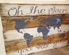 Oh the Places You'll Go with plane rustic, wooden sign made from reclaimed pallet wood