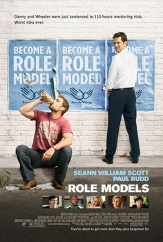 Role Models , starring Paul Rudd, Seann William Scott, Elizabeth Banks, Christopher Mintz-Plasse. Wild behavior forces a pair of energy drink reps to enroll in a Big Brother program. #Comedy