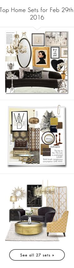 """""""Top Home Sets for Feb 29th, 2016"""" by polyvore ❤ liked on Polyvore featuring interior, interiors, interior design, home, home decor, interior decorating, Universal Lighting and Decor, Jayson Home, Kate Spade and Hinkley Lighting"""