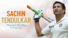 Buy Sachin Tendulkar: Playing it My Way at lowest price online in India. It's written by Sachin Tendulkar. My Autobiography, Sachin Tendulkar, Sporting Live, Sport Icon, Popular Books, Current News, Past Life, World Records, Weird Facts
