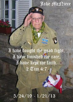 """A true Hero took his final jump today. Jake McNiece of the Filthy Thirteen from WWII which inspired the film the Dirty Dozen. In September 2012, he was honored with France's most prestigious honor for his actions during the war. RIP, Soldier. You will be missed."""