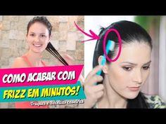 COMO ACABAR COM O FRIZZ DO CABELO EM MINUTOS, ACREDITE TRUQUES e RECEITAS CASEIRAS - YouTube